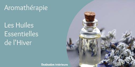 Aromathérapie : les huiles essentielles de l'Hiver