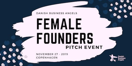 Female Founders Pitch Event by Danish Business Angels