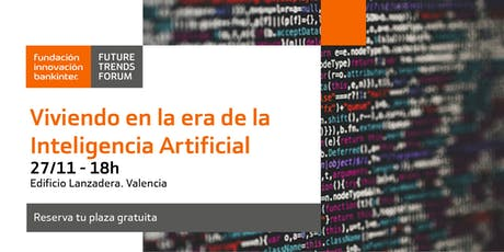 Viviendo en la era de la IA: Valencia entradas
