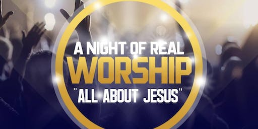 A Night of Real Worship