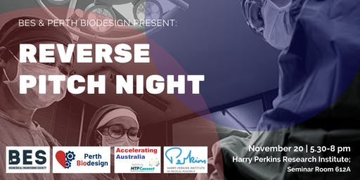 BESxPerth Biodesign Reverse Pitch Night: MedTech 444 Series