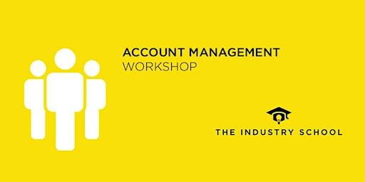 Be The Best Account Handler - Account Management Workshop