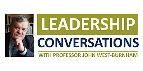 Leadership Conversations with Professor John West-Burnham tickets