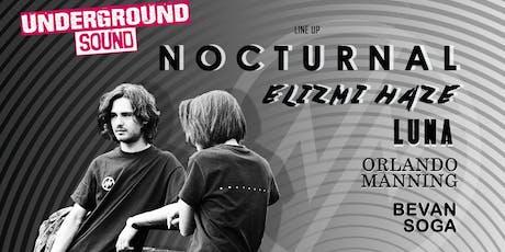 Nocturnal - Underground Sound Presents tickets