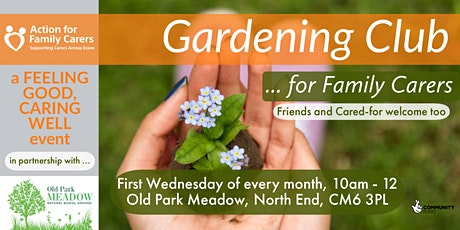 GARDENING CLUB (Dunmow area) tickets