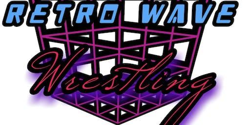"Retro Wave Wrestling. ""3 Idiots & a Time Machine"""