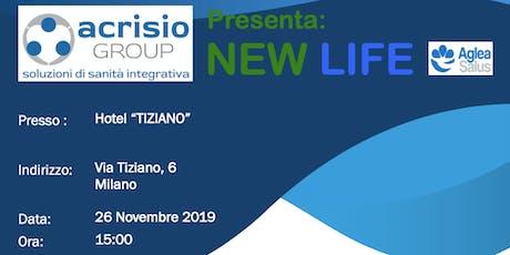 Presentazione aziendale progetto NEWLIFE di Acrisio Group -Milano biglietti