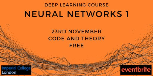 Neural Networks 1 at Imperial College London