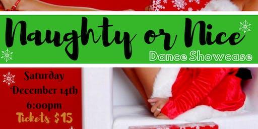Naughty or Nice Dance Showcase