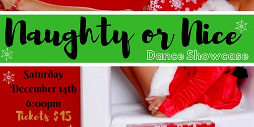 Naughty or Nice Dance Showcase