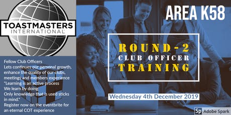 Area K58:  Round-2 Club Officer Training (COT)  for all Committee Members tickets