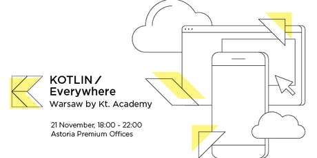 Kotlin/Everywhere Warsaw by Kt. Academy tickets