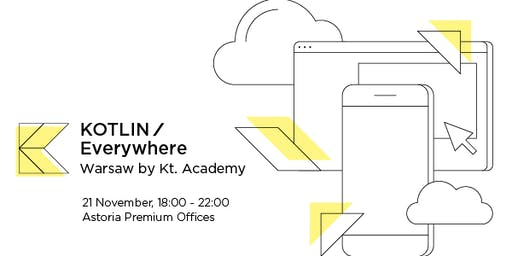 Kotlin/Everywhere Warsaw by Kt. Academy
