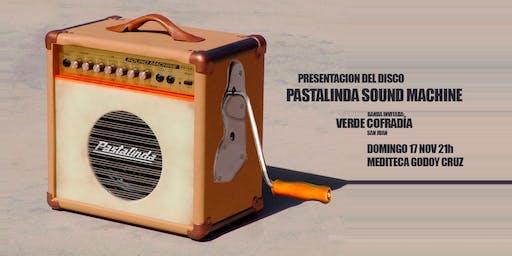 Concierto presentación del disco:  Pastalinda Sound Machine