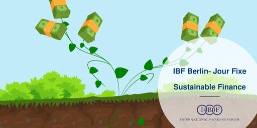 IBF - Jour Fixe - Sustainable Finance