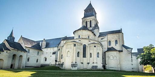 EXCURSION - Saumur et Abbaye de Fontevraud / Daytrip to Saumur and Fontevraud Abbey