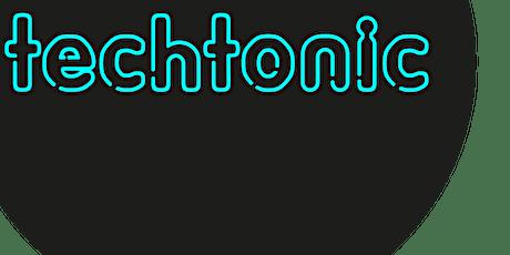TECHTONIC February 2020 tickets