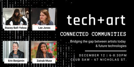 Tech+Art: Bridging the gap between artists today and future technologies. tickets
