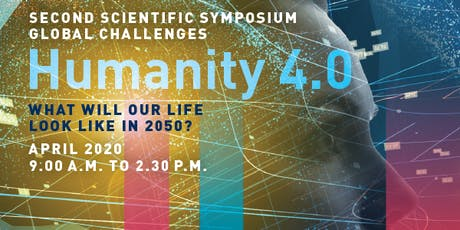 "Second Scientific Symposium: Global Challenges ""Humanity 4.0"" Tickets"
