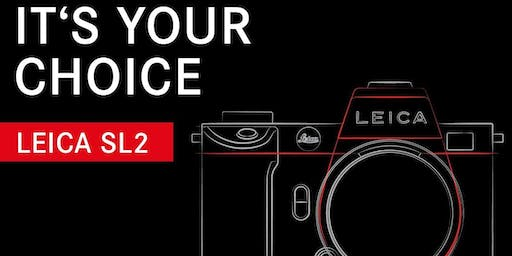 "LEICA SL2 INTRODUCTIE EVENT: ""IT'S YOUR CHOICE"""