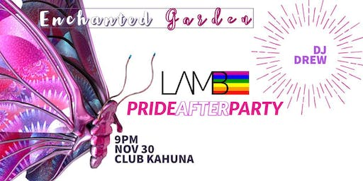 PRIDE AFTER PARTY - ENCHANTED GARDEN