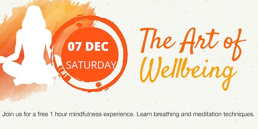 The Art of Well-being - FREE Meditation and Breathing Workshop