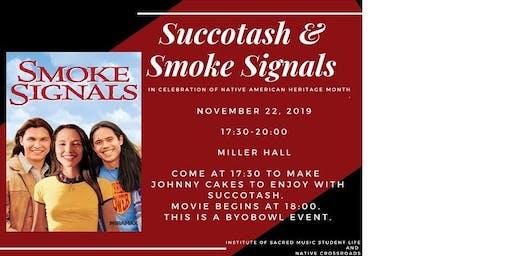 Succotash & Smoke Signals