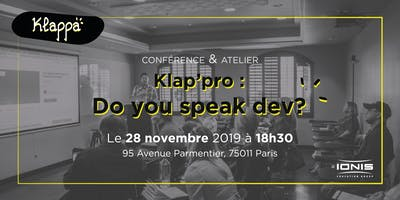 Klap'pro : Do you speak dev ?