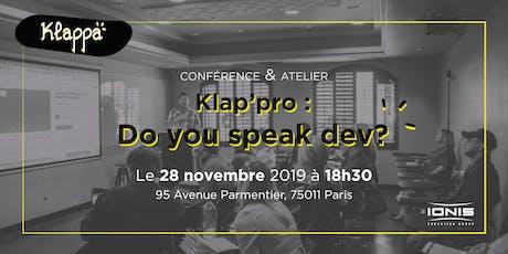 Klap'pro : Do you speak dev ? billets