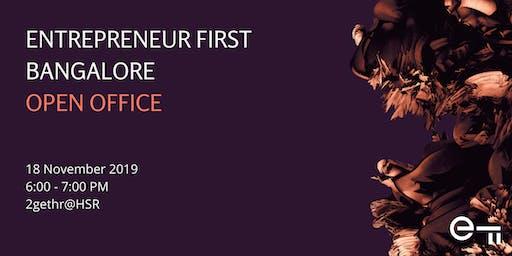 Entrepreneur First Bangalore Open Office