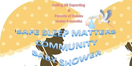 Safe Sleep Matters Community Baby Shower tickets
