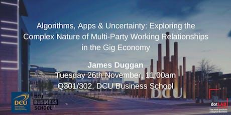 Algorithms, Apps & Uncertainty | James Duggan tickets