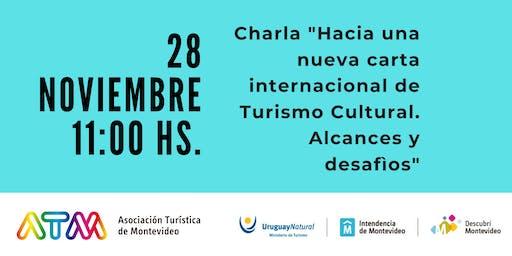 """TURISMO CULTURAL"""" Hacia una nueva carta internacional de Turismo Cultural"""""""