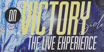 On Victory Side: The Live Experience