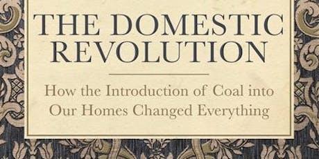 The Domestic Revolution - A Talk by Ruth Goodman tickets