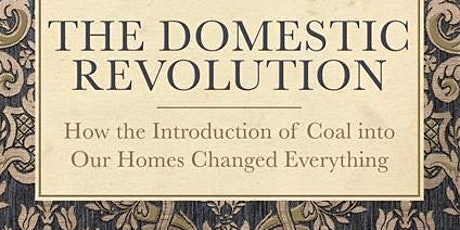 The Domestic Revolution - A Talk by Ruth Goodman tickets