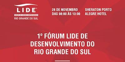 1º Fórum LIDE de Desenvolvimento do Rio Grande do Sul