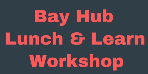 RESEARCHConnect/GRANTfinder training- Bay Hub Lunch & Learn