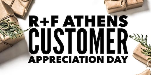 R&F Athens Customer Appreciation