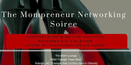 The Mompreneur Networking Soiree