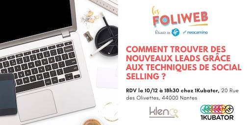 [Nantes] Comment trouver des nouveaux leads grâce aux techniques de Social Selling ?