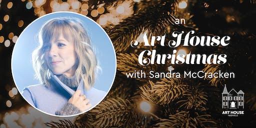 An Art House Christmas with Sandra McCracken