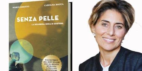 """Presentazione del libro """"Senza Pelle"""" con Carolina Bocca e Marco Ghiotto biglietti"""