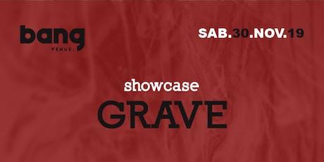 GRAVE Showcase | Clubbing | Bang Venue bilhetes