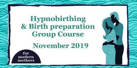Hypnobirthing & Birth Preparation Course in York with For Modern Mothers // November 2019 tickets