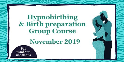 Hypnobirthing & Birth Preparation Course in York with For Modern Mothers // November 2019