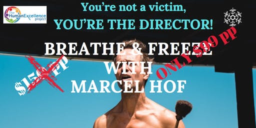 Breathe & Freeze With Marcel Hof