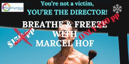 Breathe & Freeze With Marcel Hof