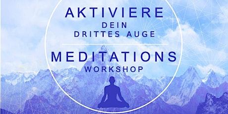 Aktiviere dein drittes Auge - Meditations Workshop Tickets