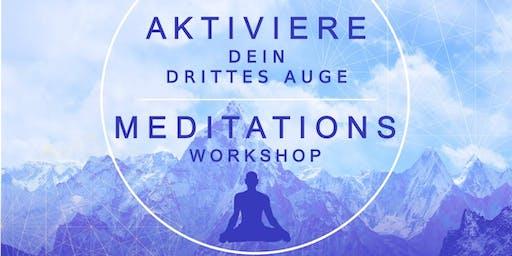 Aktiviere dein drittes Auge - Meditations Workshop